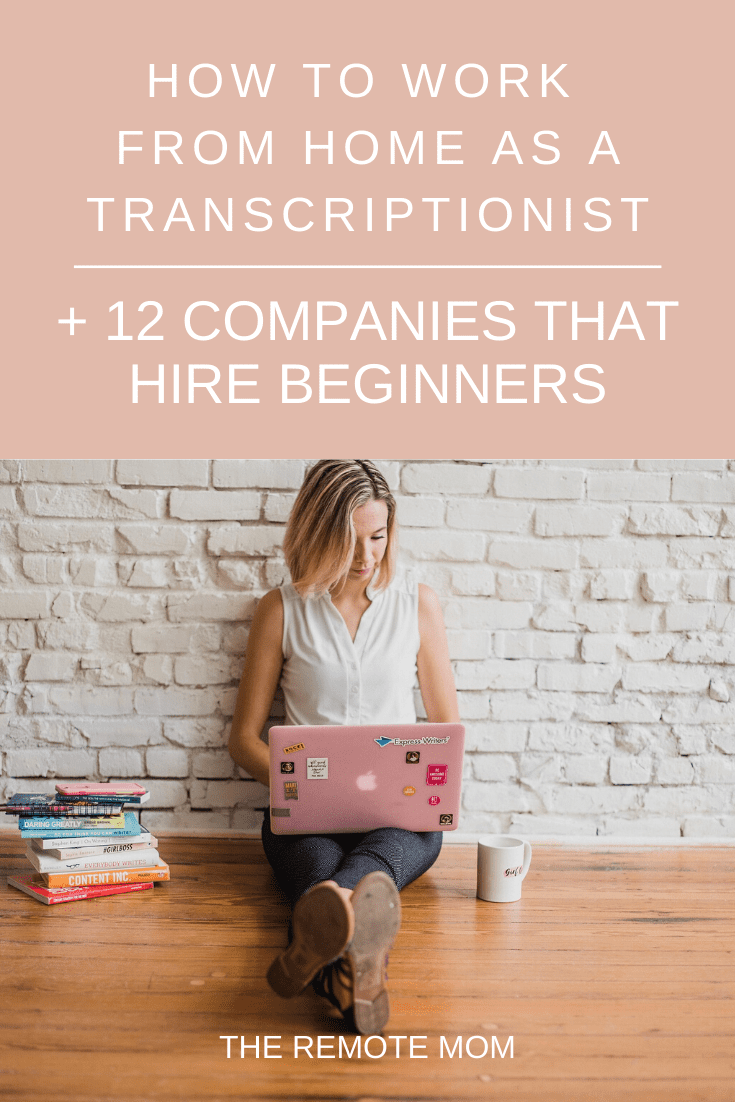 How to Work from Home as a Transcriptionist