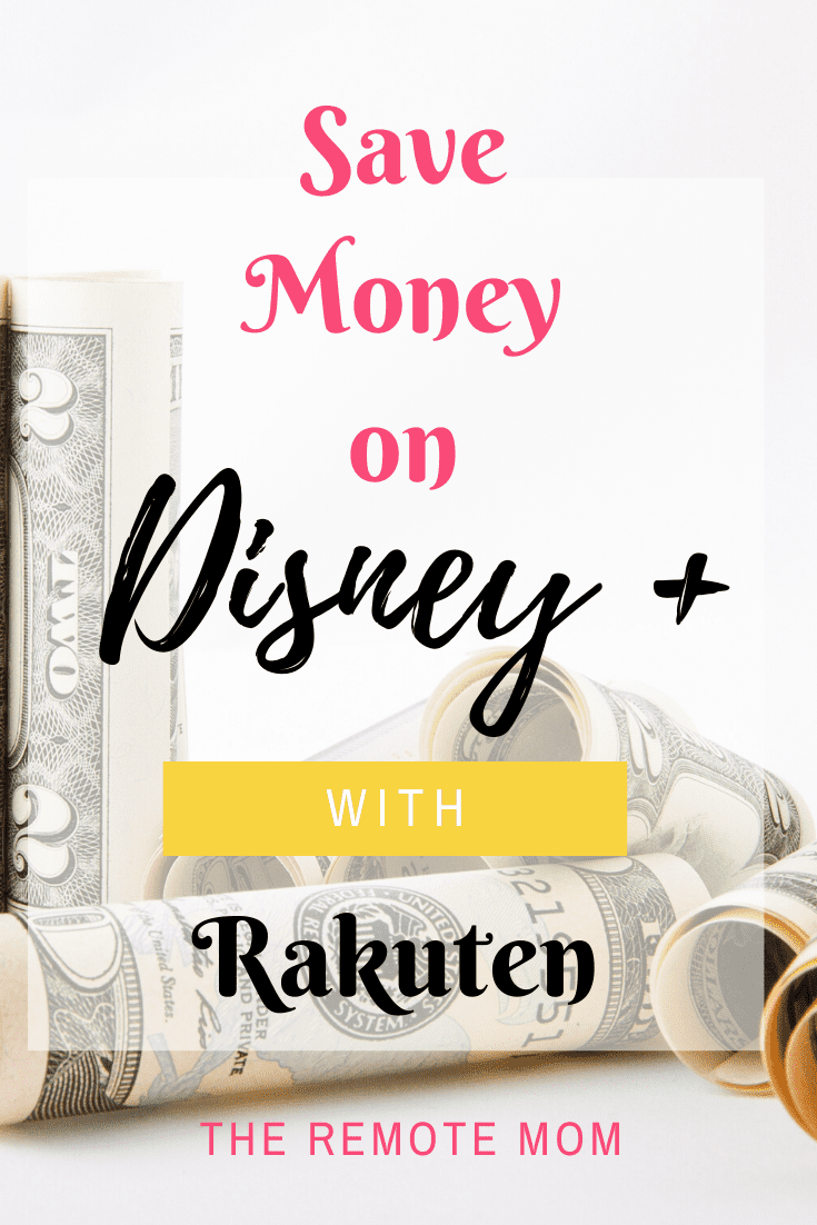 Save money on Disney Plus with Rakuten