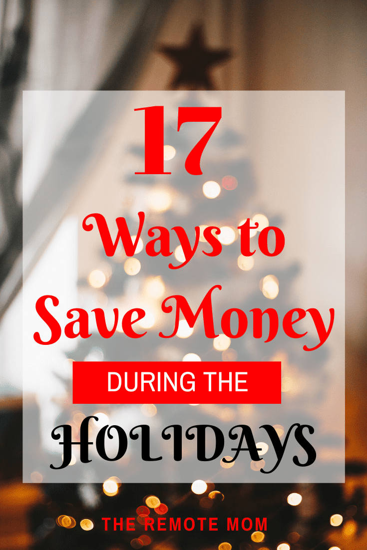 17 Ways to Save Money During the Holidays