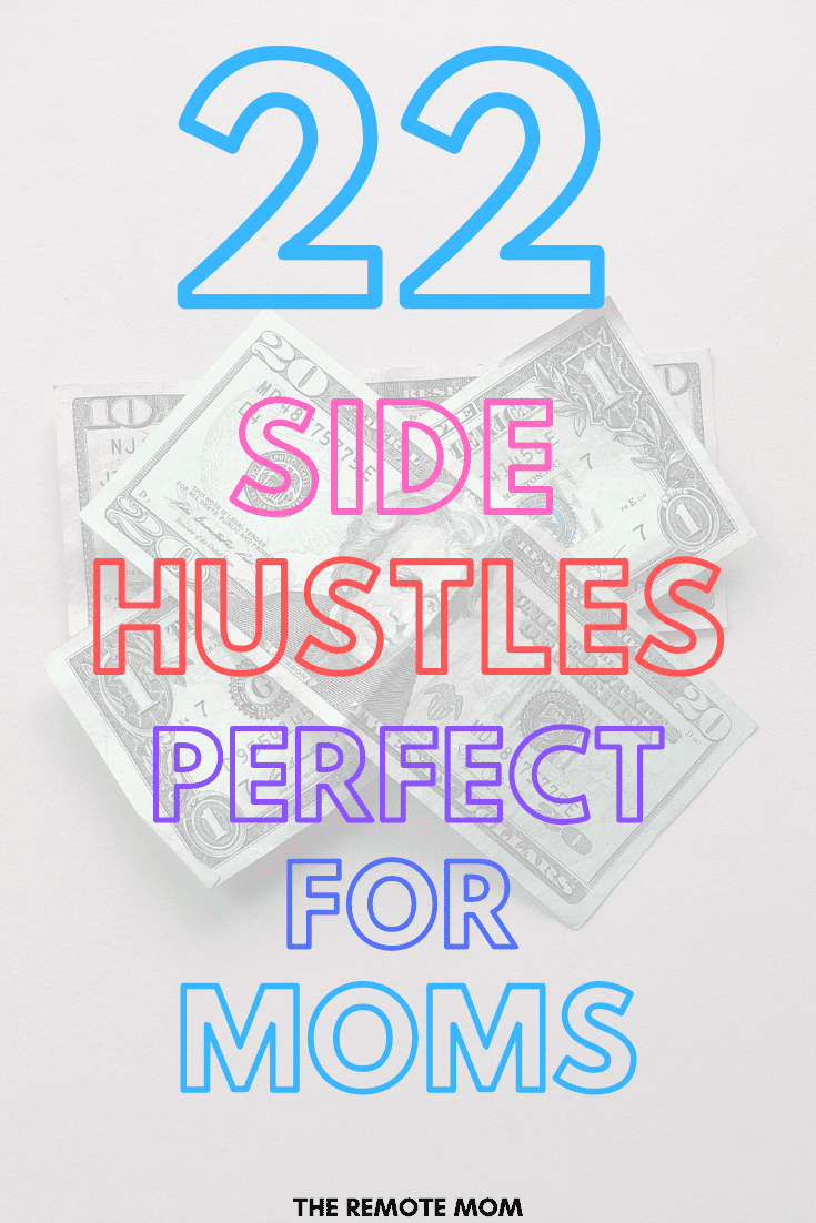 20+ Side Hustles for the Stay-at-home Mom