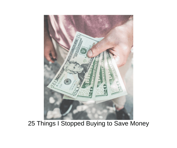 25 Things to Stop Buying to Save Money