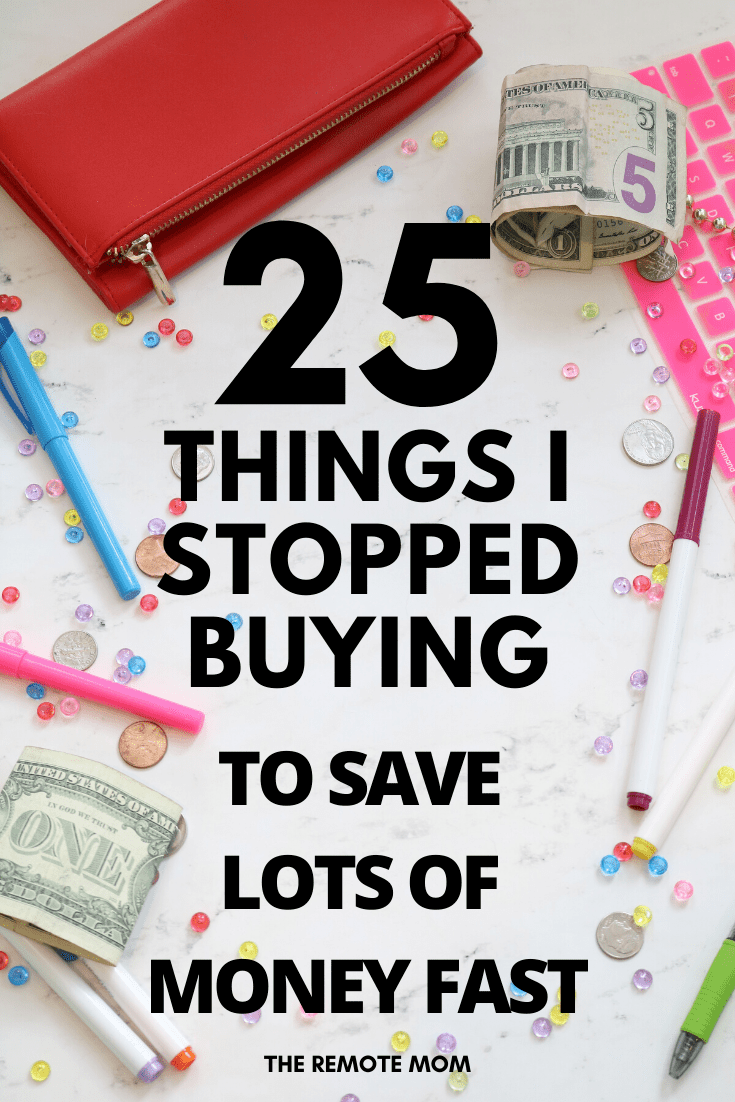 Things I Stopped Buying to Save Lots of Money