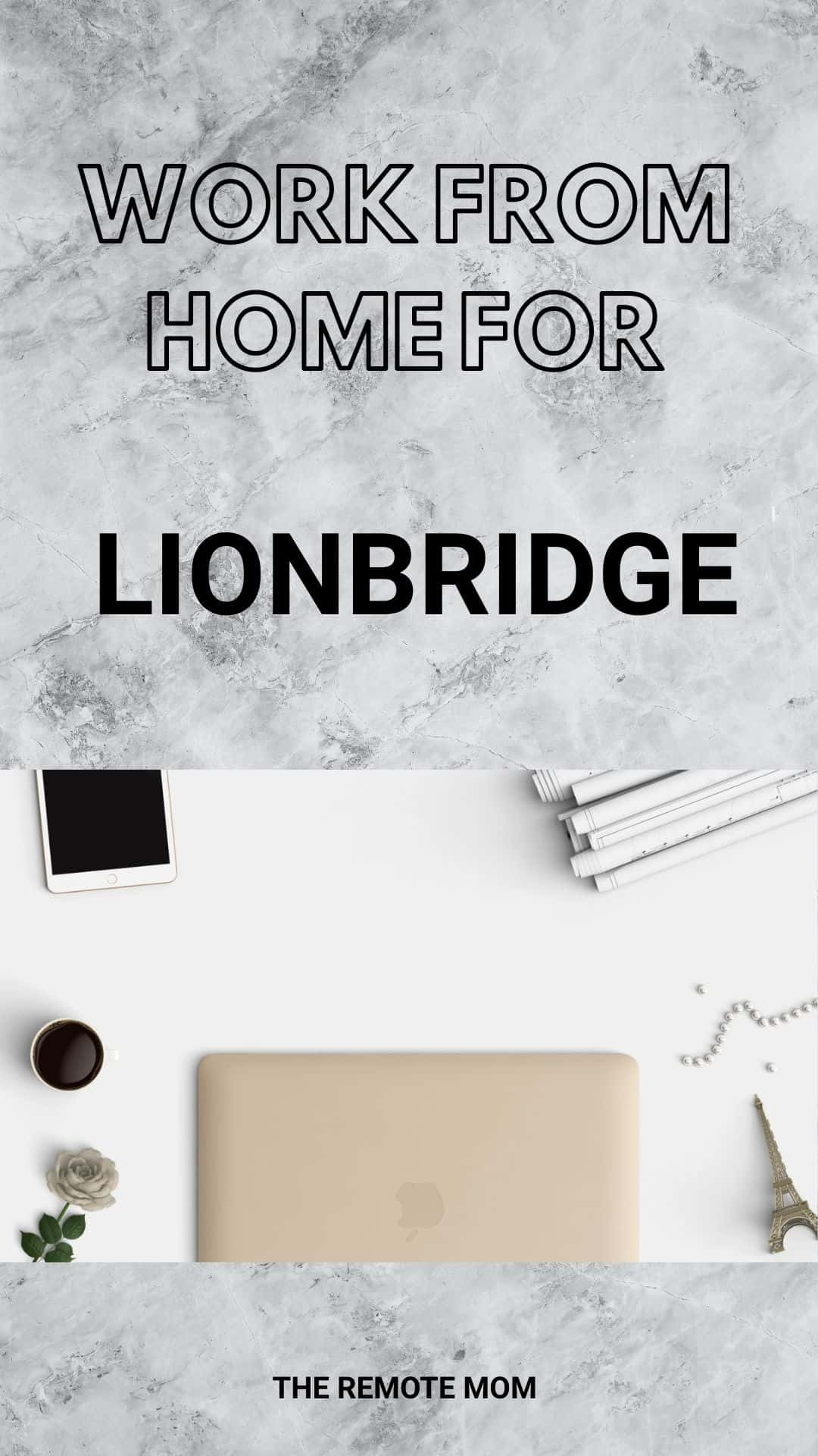 Work from Home for Lionbridge