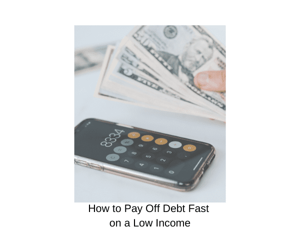 How to Get Out of Debt on a Low Income: 24 Genius Tips