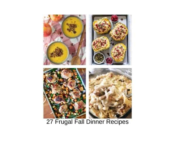 27 Frugal Fall Dinner Recipes (That You Will Love This Season)