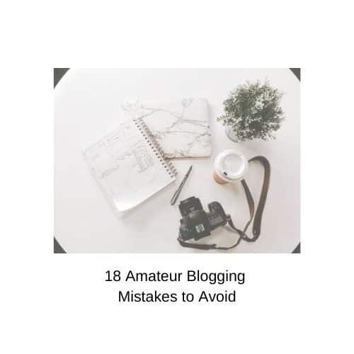 18 Amateur Blogging Mistakes to Avoid